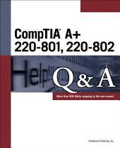 CompTIA A+ 220-801 220-802 Q&A, 4th ed.