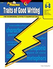 Power Practice: Traits of Good Writing, Gr. 6-8, eBook