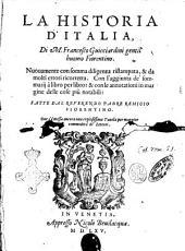 La Historia d'Italia, di M. Francesco Guicciardini gentil'huomo fiorentino