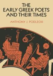 The Early Greek Poets and Their Times