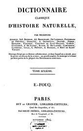 Dictionnaire classique d'histoire naturelle: E - Fouq, Volume6