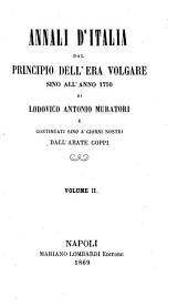 Annali d'Italia dal principio dell'era volgare sino all'anno 1750 di Ludovico Antonio Muratori: Volume 2