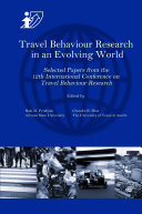 Travel Behaviour Research in an Evolving World