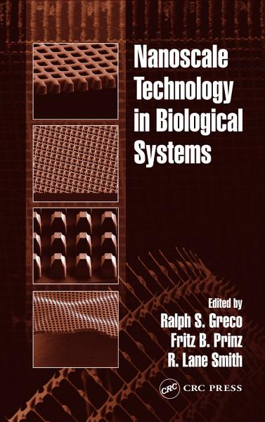 Nanoscale Technology in Biological Systems