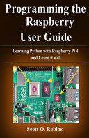 Programming the Raspberry Pi 4