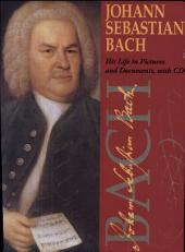 Johann Sebastian Bach: His Life in Pictures and Documents