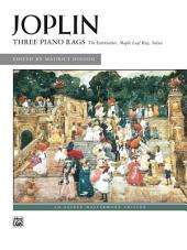 Three Piano Rags: For Late Intermediate Piano