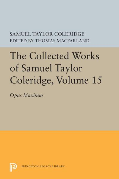 Download The Collected Works of Samuel Taylor Coleridge  Volume 15 Book