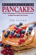 Mouthwatering Pancakes