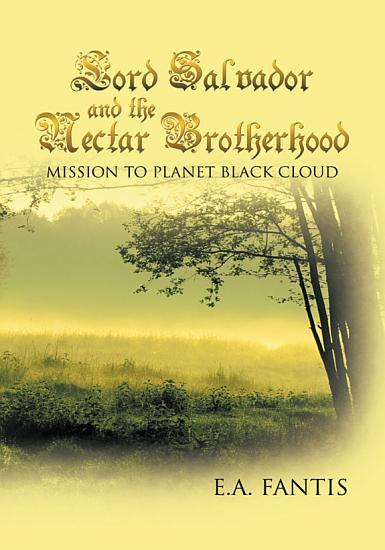 Lord Salvador and the Nectar Brotherhood PDF