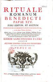 Rituale romanum... perpetuis commentarüs exornatum... auctore Josepho Catalano