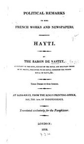 Political Remarks on Some French Works and Newspapers, Concerning Hayti