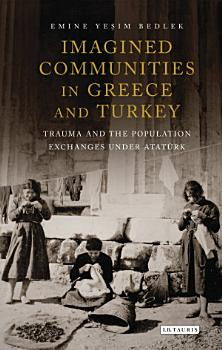 Imagined Communities in Greece and Turkey PDF