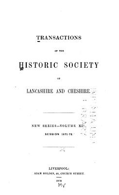 Transactions of the Historic Society of Lancashire and Cheshire for the Year     PDF