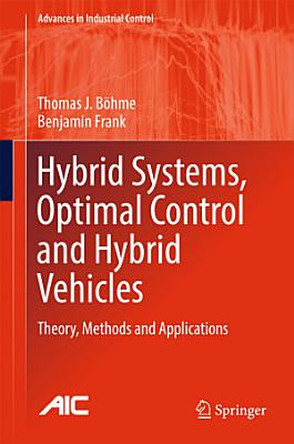 Hybrid Systems, Optimal Control and Hybrid Vehicles