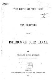 The Gates of the East: Ten Chapters on the Isthmus of Suez Canal