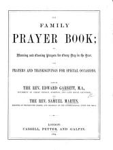 The Family Prayer Book  Or Morning and Evening Prayers for Every Day in the Year     Edited by     E  G      and S  M  PDF