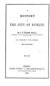 A History of the City of Dublin: Volume 3