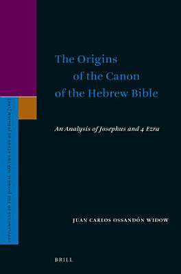 The Origins of the Canon of the Hebrew Bible