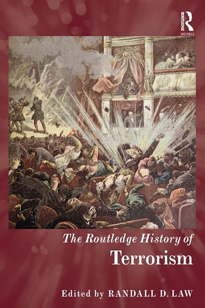 Download The Routledge History of Terrorism Book