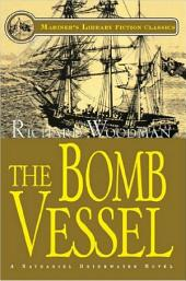 The Bomb Vessel: #4 A Nathaniel Drinkwater Novel