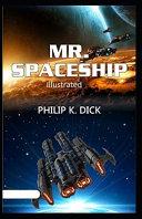 Mr  Spaceship Illustrated PDF