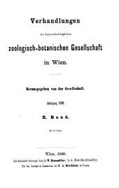 Verhandlungen der Zoologisch-Botanischen Gesellschaft in Wien: Band 10