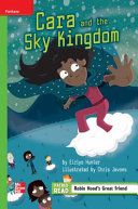 Reading Wonders Leveled Reader Cara and the Sky Kingdom  Beyond Unit 3 Week 1 Grade 4 PDF