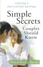Simple Secrets Couples Should Know