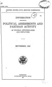 Information Concerning Political Assessments and Partisan Activity of Federal Officeholders and Employees. September, 1920