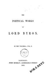 The Poetical Works of Lord Byron: Volume 2