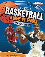 Play Basketball Like a Pro