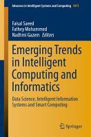 Emerging Trends in Intelligent Computing and Informatics PDF