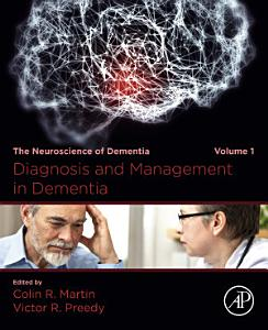 Diagnosis and Management in Dementia