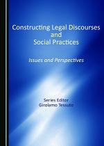 Constructing Legal Discourses and Social Practices