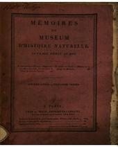 Mémoires du Muséum d'histoire naturelle par les professeurs de cet établissement