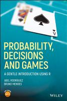 Probability  Decisions and Games PDF
