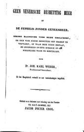 Geen venerische besmetting meer of De syphilis zonder geneesheer: Volume 1