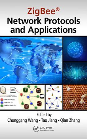ZigBee Network Protocols and Applications PDF