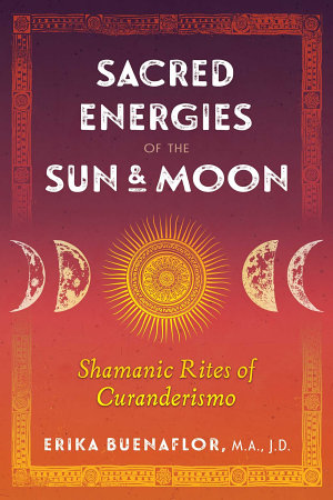 Sacred Energies of the Sun and Moon PDF