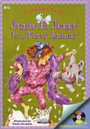 JUNIE B  JONES IS A PARTY ANIMAL Junie B  Jones 10  PDF