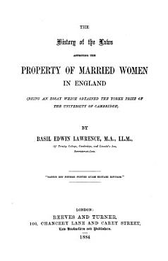 The History of the Laws Affecting the Property of Married Women in England PDF