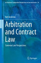 Arbitration and Contract Law: Common Law Perspectives