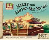 Missy the Show-Me Mule: A Story about Missouri