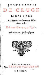 De cruce: libri tres : cum figuris