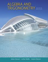 Algebra and Trigonometry: Edition 4