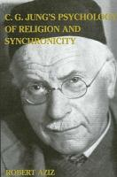C  G  Jung s Psychology of Religion and Synchronicity PDF