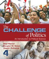 The Challenge of Politics: An Introduction to Political Science: An Introduction to Political Science