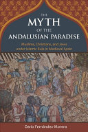 The Myth of the Andalusian Paradise PDF