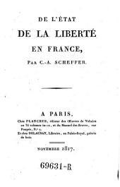 De l'etat de la liberte en France